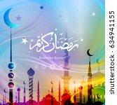 ramadan kareem arabic... | Shutterstock . vector #634941155