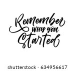remember why you started card.... | Shutterstock .eps vector #634956617