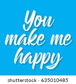 you make me happy  text design. ... | Shutterstock .eps vector #635010485