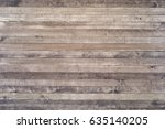 wooden timber plank rustic... | Shutterstock . vector #635140205