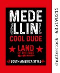 medellin cool dude t shirt... | Shutterstock .eps vector #635190215