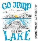 go jump in the lake. lake house ...