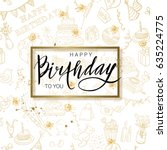birthday lettering illustration ... | Shutterstock .eps vector #635224775