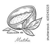 matcha powder green tea in bowl ... | Shutterstock .eps vector #635243225