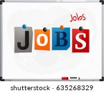 the word jobs made from... | Shutterstock .eps vector #635268329