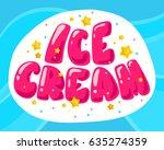 vector flat ice cream shop ... | Shutterstock .eps vector #635274359
