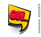 lettering oh. comics book text... | Shutterstock .eps vector #635332679