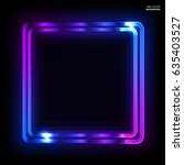 colorful neon frame on a dark... | Shutterstock .eps vector #635403527