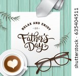 flat lay style father s day... | Shutterstock .eps vector #635404511
