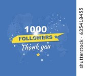 thank you for 1000 followers.... | Shutterstock .eps vector #635418455