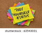 pay yourself first  a reminder... | Shutterstock . vector #63543031