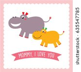 Cute Hippo I Love You Mommy...