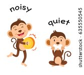 opposite words noisy and quiet... | Shutterstock .eps vector #635550545