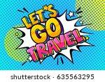 let s go travel message in...   Shutterstock .eps vector #635563295