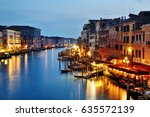 venice grand canal night view ... | Shutterstock . vector #635572139
