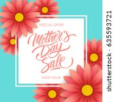 mother's day sale special offer ... | Shutterstock .eps vector #635593721
