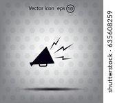 megaphone  loudspeaker icon.... | Shutterstock .eps vector #635608259