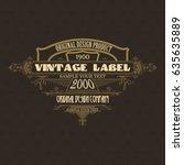 vintage typographic label... | Shutterstock .eps vector #635635889