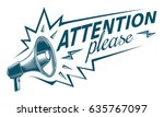 attention please sign with... | Shutterstock .eps vector #635767097