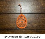 traditional easter decorations... | Shutterstock . vector #635806199