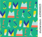 seamless pattern with type... | Shutterstock .eps vector #635830025