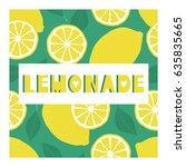 background with fresh lemons... | Shutterstock .eps vector #635835665