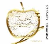 teacher appreciation week text... | Shutterstock . vector #635993171