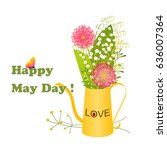 may day colorful flower and... | Shutterstock .eps vector #636007364