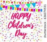 happy children's day. june 1st. ...   Shutterstock .eps vector #636074531