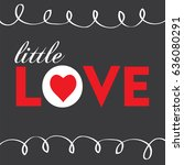 little love greeting card | Shutterstock .eps vector #636080291