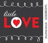 little love greeting card | Shutterstock .eps vector #636080291