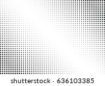 abstract halftone dotted... | Shutterstock .eps vector #636103385