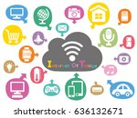 internet of things icon. cloud... | Shutterstock .eps vector #636132671
