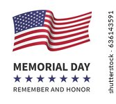 memorial day  remember and... | Shutterstock .eps vector #636143591