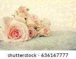 fresh roses flowers | Shutterstock . vector #636167777