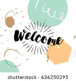 welcome. typography for poster  ... | Shutterstock .eps vector #636250295