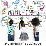 imagine learning mindfulness... | Shutterstock . vector #636255905
