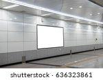 blank billboard in underground  ... | Shutterstock . vector #636323861