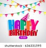happy birthday vector banner... | Shutterstock .eps vector #636331595