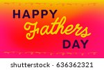 vector icon set of fathers day... | Shutterstock .eps vector #636362321