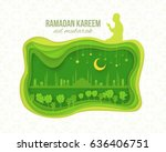 ramadan kareem and mosque  ... | Shutterstock .eps vector #636406751