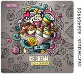 ice cream cartoon vector doodle ... | Shutterstock .eps vector #636409901
