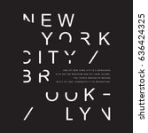 new york brooklyn typography ... | Shutterstock .eps vector #636424325