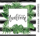 wedding card. tropical leaves...   Shutterstock .eps vector #636434801