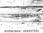 vector wood texture. abstract... | Shutterstock .eps vector #636437555