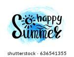 summer calligraphic design... | Shutterstock .eps vector #636541355