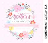 mothers day special offer... | Shutterstock .eps vector #636634165