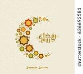 vector ramadan kareem and... | Shutterstock .eps vector #636692581