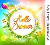 summer. hello summer. | Shutterstock .eps vector #636717649