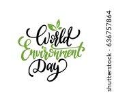 world environment day hand... | Shutterstock .eps vector #636757864